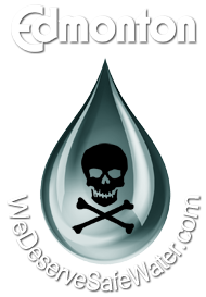 We Deserve Safe Water - Edmonton Fluoride Contact Us - Say No Fluoride in Edmonton, Alberta